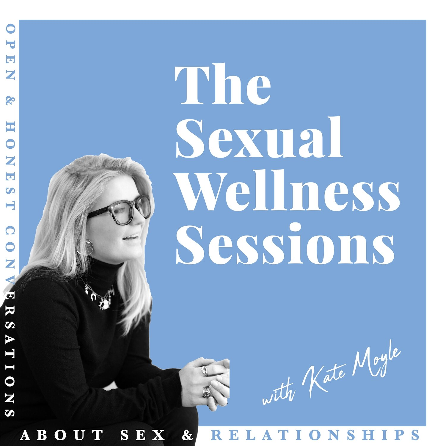 The Sexual Wellness Sessions Podcast